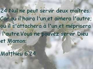 Matthieu 6.24.