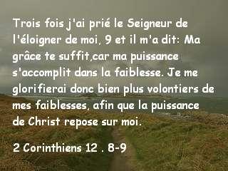 2 Corinthiens 12 . 8-9