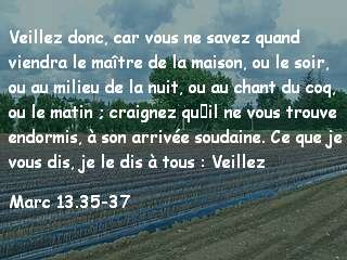Marc 13.35-37