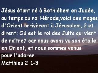 Matthieu 2 .1-3