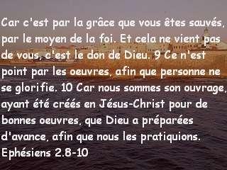 ephésiens 2.8-10..