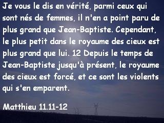 Matthieu 11.11-12