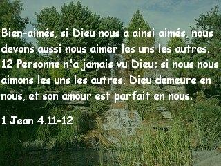 1 Jean 4.11-12.