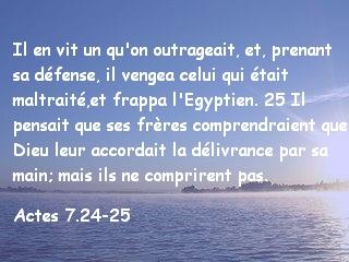 Actes 7.24-25
