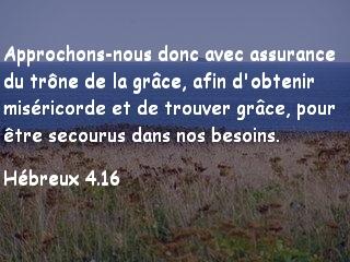 Hébreux 4.16.