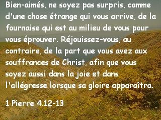 1 Pierre 4.12-13...