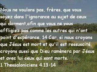 1 Thessaloniciens 4.13-14...