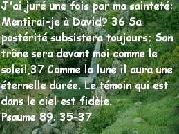 Psaume 89. 35-37