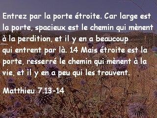 Matthieu 7.13-14